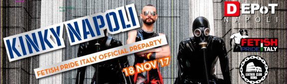 Kinky Napoli - Official Festish Pride Italy PreParty