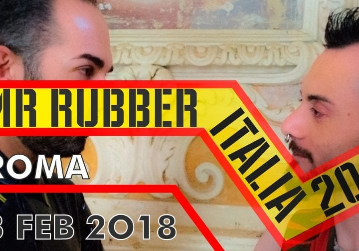 Mister Rubber Italy 2018